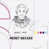Carte blanche à Meret Becker